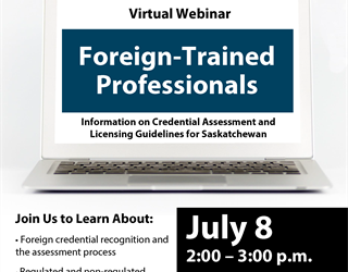Foreign-Trained Professionals: Credential Assessments and Licensing Guidelines