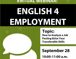 English-4-Employment: How to Analyze a Job Posting and Use Your Transferable Skills